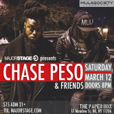 Major Stage presents Chase Peso