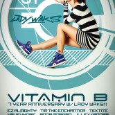 Vitamin B Lucky Number 7 with Lady Waks