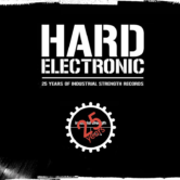 Hard Electronic NY: 25 Years of Industrial Strength!