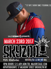 MajorStage presents Skyzoo (Welcome Back to NYC)
