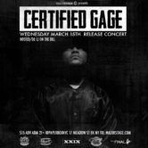 MajorStage presents Certified Gage (Release Concert)