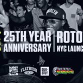 DEADLY DRAGON SOUND 25th ANNIVERSARY & ROTOTOM NYC LAUNCH PARTY