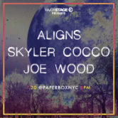 MajorStage presents Skyler Cocco + Joe Wood + ALIGNS