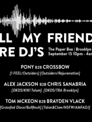 All My Friends Are DJs Launch