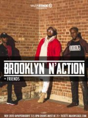MajorStage presents Brooklyn N' Action + Friends