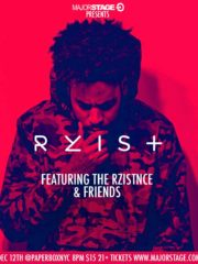 MajorStage presents THE RZISTNCE & Friends