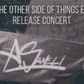 A.SANELI – THE OTHER SIDE OF THINGS RELEASE CONCERT