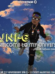 MajorStage Presents: UNI-G + more