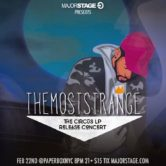"TheMostStrange ""The Circus"" Release Concert"