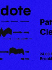 Fiction presents Antidote w/ Patlac & Cleveland