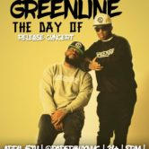 """MajorStage Presents: GreenLine """"The Day Of"""" Release Concert"""