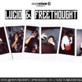 LUCID AND FREETHOUGHT + FRIENDS