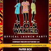 M.O.S Wanted Official Launch Party