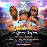 "True Colors ""The Official Flag Fete"" *2nd Anniversary"