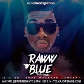 MajorStage Presents: Raww Blue & Friends