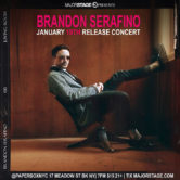 "MajorStage Presents: Brandon Serafino ""Living Room"" Release Concert"