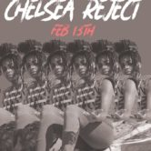 MajorStage Presents: Chelsea Reject Live