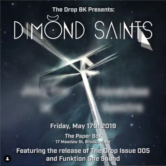 The Drop 005: Dimond Saints