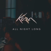 Bespoke Musik presents Kora (All Night Long)