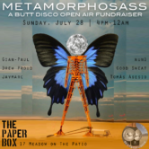 Metamorphos-ass: a Butt Disco Open Air Fundraiser