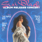 MAJORSTAGE PRESENTS: SISI BLACK LIVE @ THE PAPER BOX (LATE SHOW)