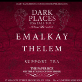 Panky Rang Productions & The Drop BK Present: Emalkay + Thelem