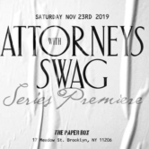 Attorneys With Swag Premiere Party